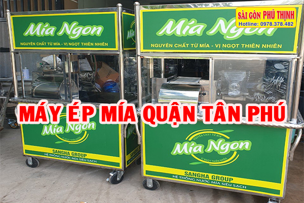 Cung cấp máy + xe ép nước mía Quận Tân Phú siêu sạch, giá tại xưởng